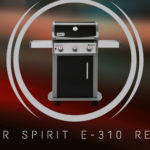 weber spirit e-310 review