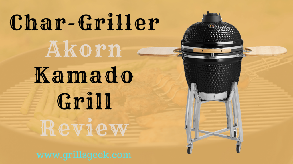 Char griller akorn review