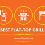 best flat top grills