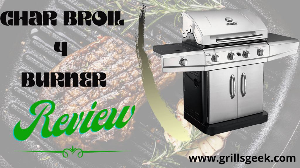 char-broil 4 burner gas grill reviews