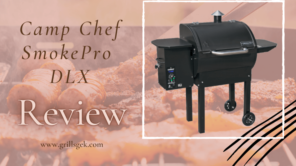 camp chef smokepro dlx review